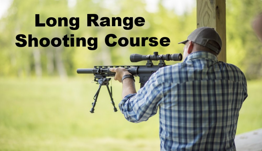 Shooting Classes in Maine: Long Range Shooting Course